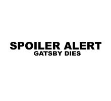 SPOILER ALERT - The Great Gatsby by Neelam Ali