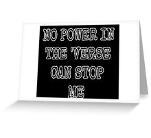 No Power in the 'verse Greeting Card
