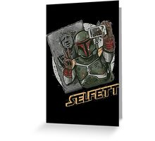 SELFETT Greeting Card