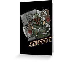 SELFETT Greeting Card