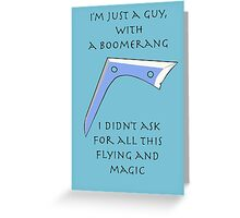 I'm Just a Guy With a Boomerang Greeting Card