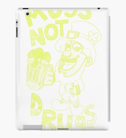 mug not drugs iPad Case/Skin