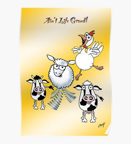 "Farm animals ""Ain't Life Grand"". Poster"