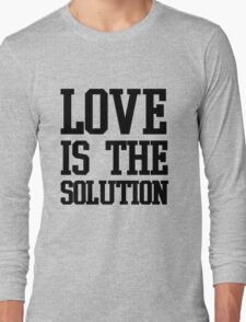 LOVE IS THE SOLUTION () T-Shirt