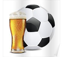 Beer and Soccer Ball Poster