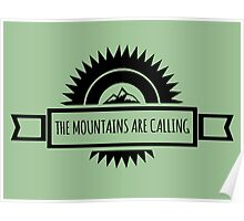 The mountains are calling. Poster