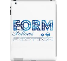 Form Follows Fiction iPad Case/Skin