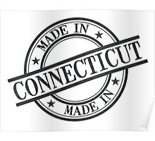Made In Connecticut Stamp Style Logo Symbol Black Poster