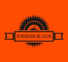 The mountains are calling. Kids Clothes