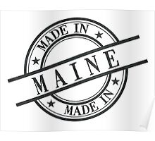 Made In Maine Stamp Style Logo Symbol Black Poster