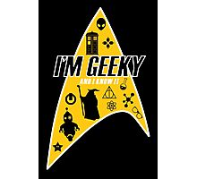 I am Geeky Photographic Print