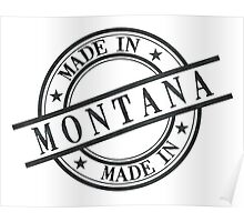 Made In Montana Stamp Style Logo Symbol Black Poster