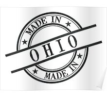 Made In Ohio Stamp Style Logo Symbol Black Poster
