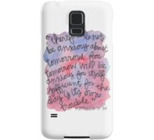 Matthew 6:34 Watercolor Print Samsung Galaxy Case/Skin