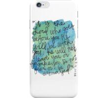 Deuteronomy 31:8 Watercolor Print iPhone Case/Skin