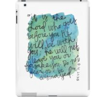 Deuteronomy 31:8 Watercolor Print iPad Case/Skin