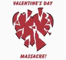 Valentine's Day Massacre! by Paul Rees-Jones