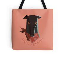 dog person Tote Bag