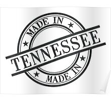 Made In Tennessee Stamp Style Logo Symbol Black Poster