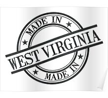 Made In West Virginia Stamp Style Logo Black Poster