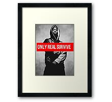 """Tupac """"Only Real Survive"""" Supreme Framed Print"""