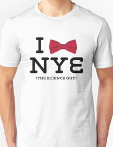 You Love Bill Nye T-Shirt