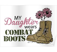 My Daughter Wears Combat Boots Poster