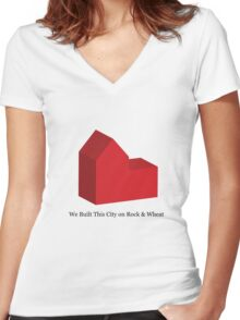 We Built This City on Rock & Wheat Women's Fitted V-Neck T-Shirt