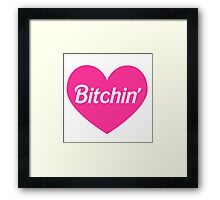 Bitchin' Barbie Pink Heart Design Framed Print