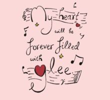 My Heart will be Forever Filled with Glee One Piece - Short Sleeve