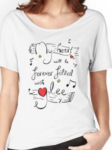 My Heart will be Forever Filled with Glee Women's Relaxed Fit T-Shirt