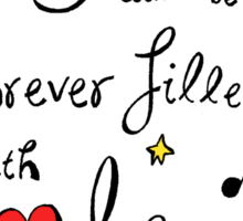 My Heart will be Forever Filled with Glee Sticker