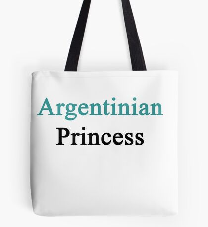Argentinian Princess  Tote Bag