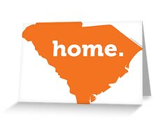 South Carolina HOME ORANGE Greeting Card