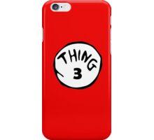 Thing Three iPhone Case/Skin