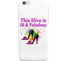 50 AND FABULOUS iPhone Case/Skin