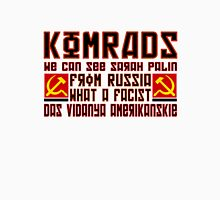 Komrads...What a Facist. Unisex T-Shirt