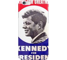 Kennedy: A Time For Greatness iPhone Case/Skin