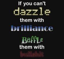 Dazzle or Baffle.. T-Shirt