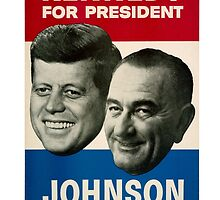 Kennedy and Johnson by shirtshop