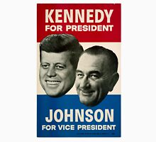Kennedy and Johnson Unisex T-Shirt