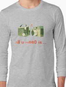 all u need is... Long Sleeve T-Shirt