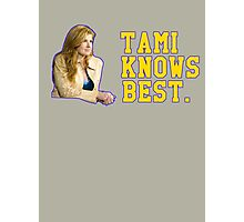 Tami Knows Best Photographic Print