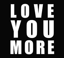 Love You More by AmazingMart