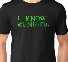 THE MATRIX: I know Kung-Fu Unisex T-Shirt