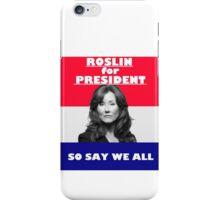 Battlestar Galactica: Roslin for President iPhone Case/Skin
