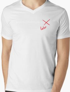 Procrastinate Later Mens V-Neck T-Shirt