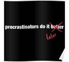 Procrastinate Later Poster
