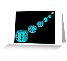 Dice Anyone????.... Greeting Card