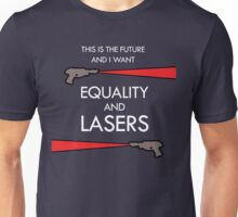 Equality and Lasers (White design) Unisex T-Shirt